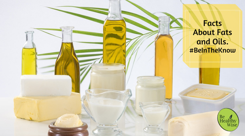 Behealthywise - Fats and Oils